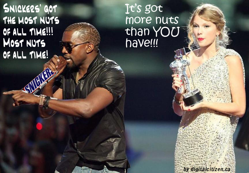 http://idigitalcitizen.files.wordpress.com/2009/09/kanye-west-taylor-swift-snickers-idea3.jpg