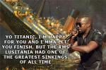Kanye West Titanic Parody (meme from Internet)