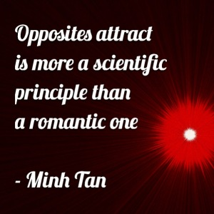opposites attract quote minh tan halifax