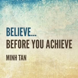 believe achieve quote