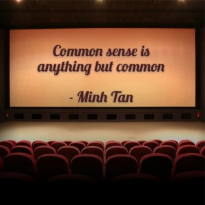 common sense quote minh tan