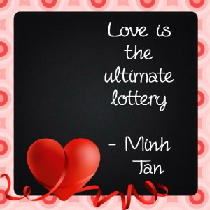 love lottery quote minh tan