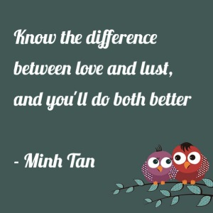 love lust quote minh tan