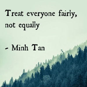 treat everyone quote minh tan