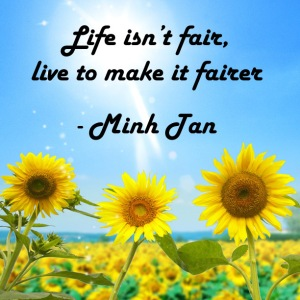 fairer life quote minh tan halifax