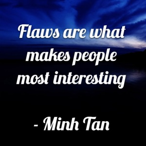 flaws people quote minh tan halifax
