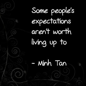 people expectations quote minh tan halifax