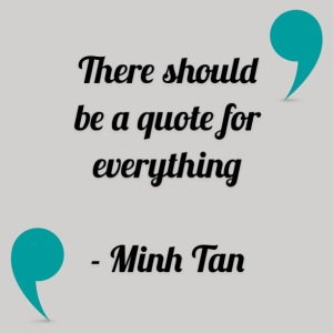 quote everything minh tan halifax