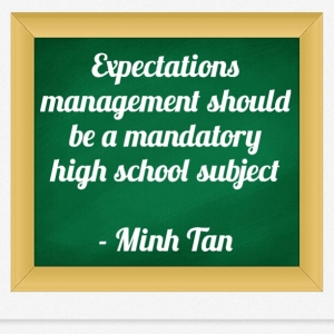 Expectations management quote minh tan halifax