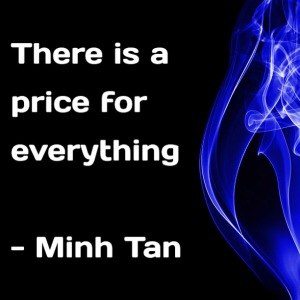 price everything quote minh tan halifax