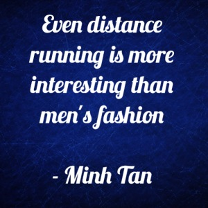 running fashion quote minh tan halifax