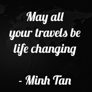 Travels life quote minh tan halifax