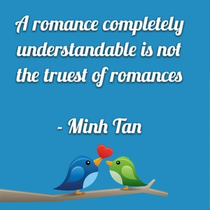 understandable romance quote minh tan halifax
