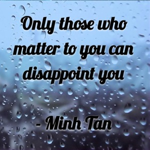 matter disappoint quote minh tan halifax