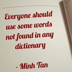 use words quote minh tan halifax
