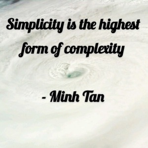 simplicity quote minh tan