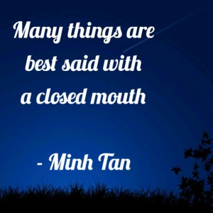 things said quote minh tan