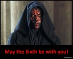 May the Sixth be with you!